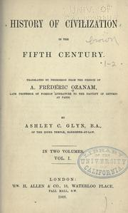 Cover of: History of civilization in the fifth century | Frédéric Ozanam