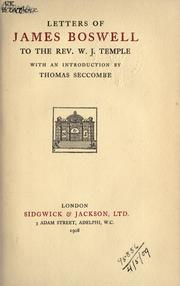 Cover of: Letters to W.J. Temple, with an introduction by Thomas Seccombe by James Boswell