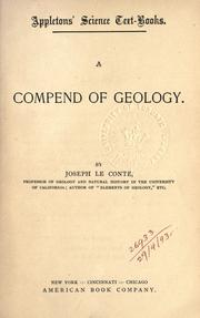 Cover of: A compend of geology by Joseph Le Conte
