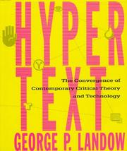 Cover of: Hypertext: The Convergence of Contemporary Critical Theory and Technology (Parallax: Re-visions of Culture and Society) by George P. Landow