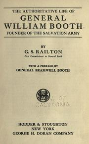 Cover of: The authoritative life of General William Booth | G. S. Railton