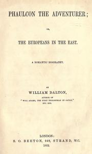 Cover of: Phaulcon the adventurer, or, the Europeans in the East by Dalton, William