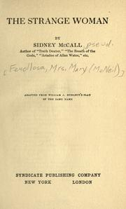 Cover of: The strange woman | Sidney McCall