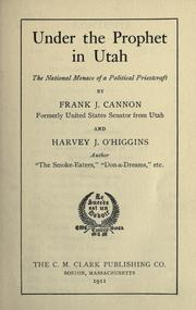 Cover of: Under the prophet in Utah | Frank J. Cannon