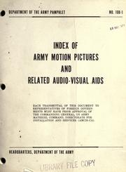 Cover of: Index of army motion pictures and related audio-visual aids | United States. Dept. of the Army.