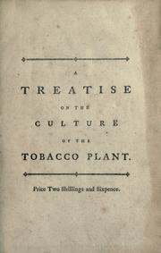 Cover of: A treatise on the culture of the tobacco plant | Jonathan Carver