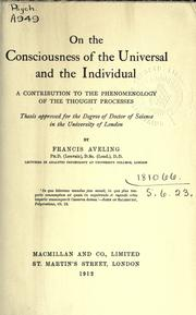 Cover of: On the consciousness of the universal and the individual by Aveling, Francis