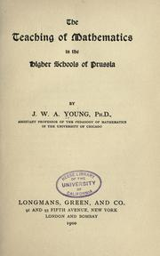 Cover of: The teaching of mathematics in the higher schools of Prussia | J. W. A. Young
