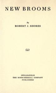 Cover of: New brooms by Robert James Shores
