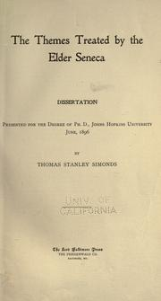 Cover of: The themes treated by the Elder Seneca by Thomas Stanley Simonds