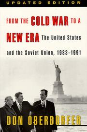 Cover of: From the Cold War to a new era by Don Oberdorfer