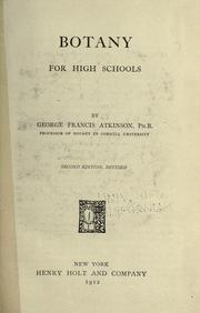 Cover of: Botany for high schhools by George Francis Atkinson