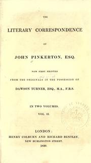 Cover of: Literary correspondence, now first printed from the originals in the possession of Dawson Turner | Pinkerton, John