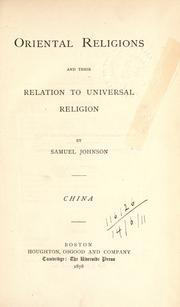 Cover of: Oriental religions and their relations to universal religion: China | Johnson, Samuel