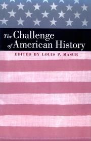 Cover of: The challenge of American history | Louis P. Masur