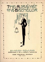 Cover of: The Rubaiyat Of A Bachelor | Helen Rowland