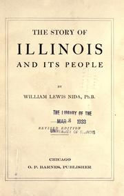 Cover of: The story of Illinois and its people | William Lewis Nida