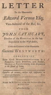 Cover of: A letter to the Honourable Edward Vernon esq | John Cathcart