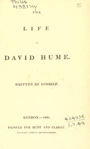 Cover of: The life of David Hume by David Hume
