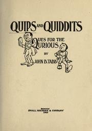 Cover of: Quips and quiddits | John B. Tabb