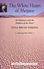 Cover of: The white heart of Mojave by Edna Brush Perkins