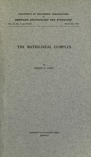Cover of: The matrilineal complex | Lowie, Robert Harry