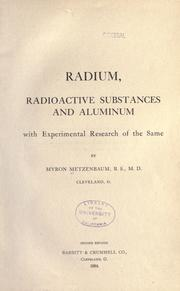 Cover of: Radium, radioactive substances and aluminum | Myron Metzenbaum