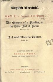 Cover of: The essays of a prentise, in the divine art of poesie | James I King of England