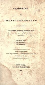 Cover of: Chronicles of the city of Gotham | Paulding, James Kirke