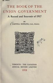 Cover of: The book of the Union government | J. Castell Hopkins