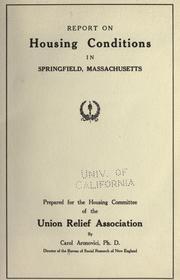 Cover of: Report on housing conditions in Springfield, Massachusetts | Bureau of social research of New England.