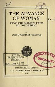 Cover of: The advance of woman from the earliest times to the present by Jane Johnstone Christie