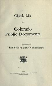 Cover of: Check list of Colorado public documents | Colorado. State Board of Library Commissioners.
