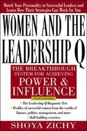Cover of: Women and the Leadership Q by Shoya Zichy