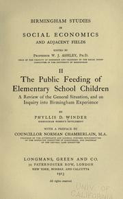 Cover of: The public feeding of elementary school children | Phyllis Devereux Winder