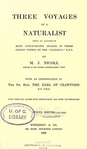 Cover of: Three voyages of a naturalist | Michael John Nicoll