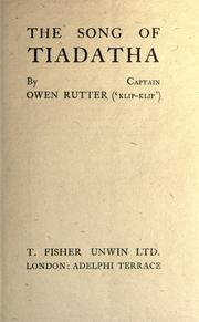Cover of: The song of Tiadatha | Owen Rutter