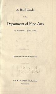 Cover of: A brief guide to the Department of Fine Arts by Michael Williams