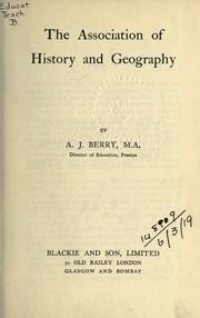 Cover of: The association of history and geography | Berry, A. J.