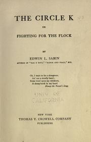 Cover of: The  circle K, or, Fighting for the flock by Edwin L. Sabin