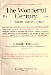 Cover of: The wonderful century, 1800-1900 | Morris, Charles