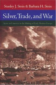 Cover of: Silver, Trade, and War by Stanley J. Stein
