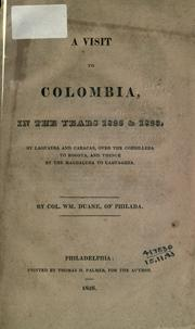 Cover of: A visit to Columbia, in the years 1822 [and] 1823 | Duane, William