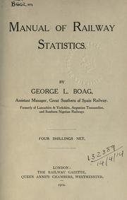Cover of: Manual of railway statistics | George L. Boag