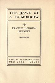 Cover of: The dawn of to-morrow | Frances Hodgson Burnett