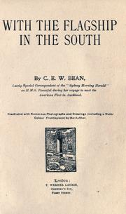 Cover of: With the flagship in the South | C. E. W. Bean