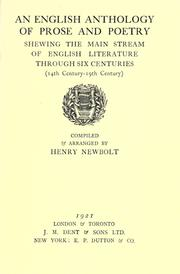 Cover of: An English anthology of prose and poetry, shewing the main stream of English literature through six centuries.(14th century-19th century) by Newbolt, Henry John Sir
