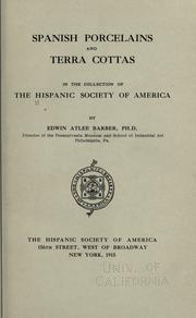 Cover of: Spanish porcelains and terra cottas in the collection of the Hispanic Society of America by Hispanic Society of America.