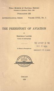 Cover of: The prehistory of aviation by Berthold Laufer