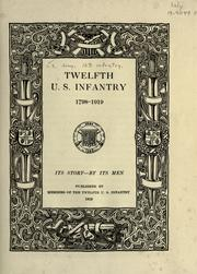 Cover of: Twelfth U.S. Infantry, 1798-1919 | United States. Army. Infantry, 12th.